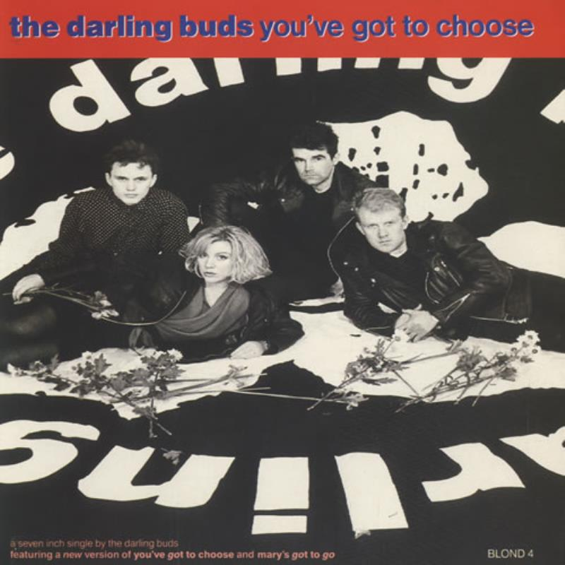 Darling-Buds-Youve-Got-To-Choose-7-vinyl-single-record-UK-BLOND4-CBS-1989